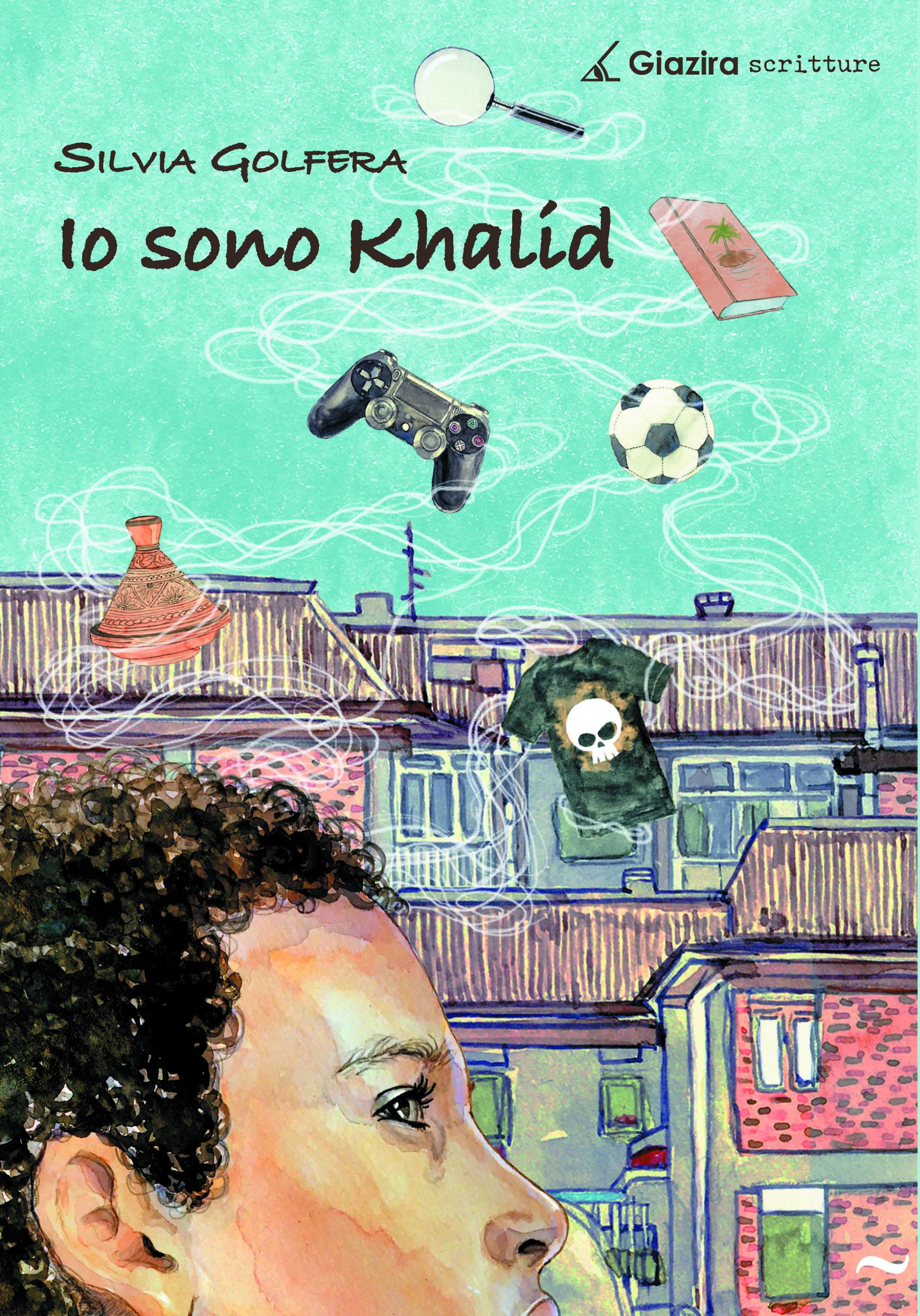 Io sono Khalid - Giazira Scritture